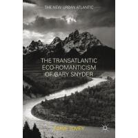 预订 The Transatlantic Eco-Romanticism of Gary Snyder [ISBN:9