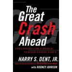 【预订】The Great Crash Ahead: Strategies for a World Turned Up