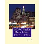 预订 WDRC Weekly Music Charts: 1976 - 1979 [ISBN:978151971889