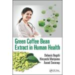 预订 Green Coffee Bean Extract in Human Health [ISBN:97814987