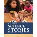 预订 Science Stories: Science Methods for Elementary and Midd