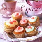 Say it with a Cupcake ISBN:9781845979133