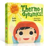 【中商原版】宝宝爱热力学 英文原版 Baby Loves Thermodynamics! 纸板书 儿童科普绘本 3-8