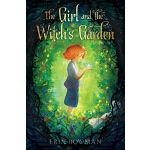 预订 The Girl and the Witch's Garden [ISBN:9781534461581]