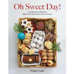 预订 Oh Sweet Day!: A Celebration Cookbook of Edible Gifts, P