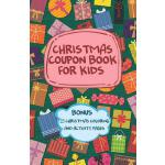 预订 Christmas Coupon Book for Kids - Bonus 23 Christmas Colo
