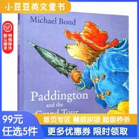 Paddington and the Grand Tour 帕丁顿熊当导游 英文原版绘本 英伦漂的生活趣事平装
