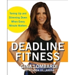 预订 Deadline Fitness: Tone Up and Slim Down When Every Minut