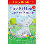 The Kitten with No Name (Orion Early Reader) 没名字的小猫 ISBN 9781444000788