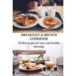 预订 Breakfast & Brunch Cookbook. 25 Best Recipes for Easy an
