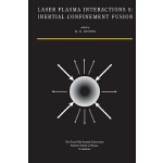 预订 Laser Plasma Interactions 5: Inertial Confinement Fusion