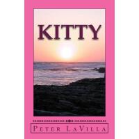 预订 Kitty: (and six other short stories) [ISBN:9781547143887