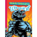 预订 How to Outsmart a Werewolf [ISBN:9781644660638]