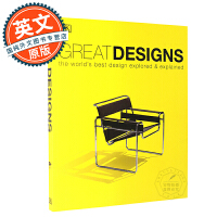 伟大的设计 英文原版 Great Designs The World's Best Design Explored a