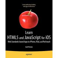 【预订】Learn Html5 and JavaScript for IOS: Web Standards-Based