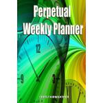预订 Perpetual Weekly Planner: Over 100 Weeks of Easy Plannin