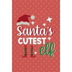 预订 Santa's Cutest Elf: Notebook Journal Composition Blank L