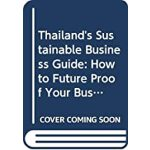 预订 Thailand's Sustainable Business Guide: How to Future Pro