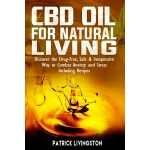 预订 CBD Oil For Natural Living: Discover The Drug-Free, Safe