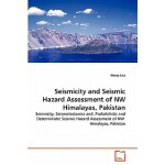 预订 Seismicity and Seismic Hazard Assessment of NW Himalayas