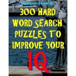 预订 300 Hard Word Search Puzzles to Improve Your IQ: 300 Cha