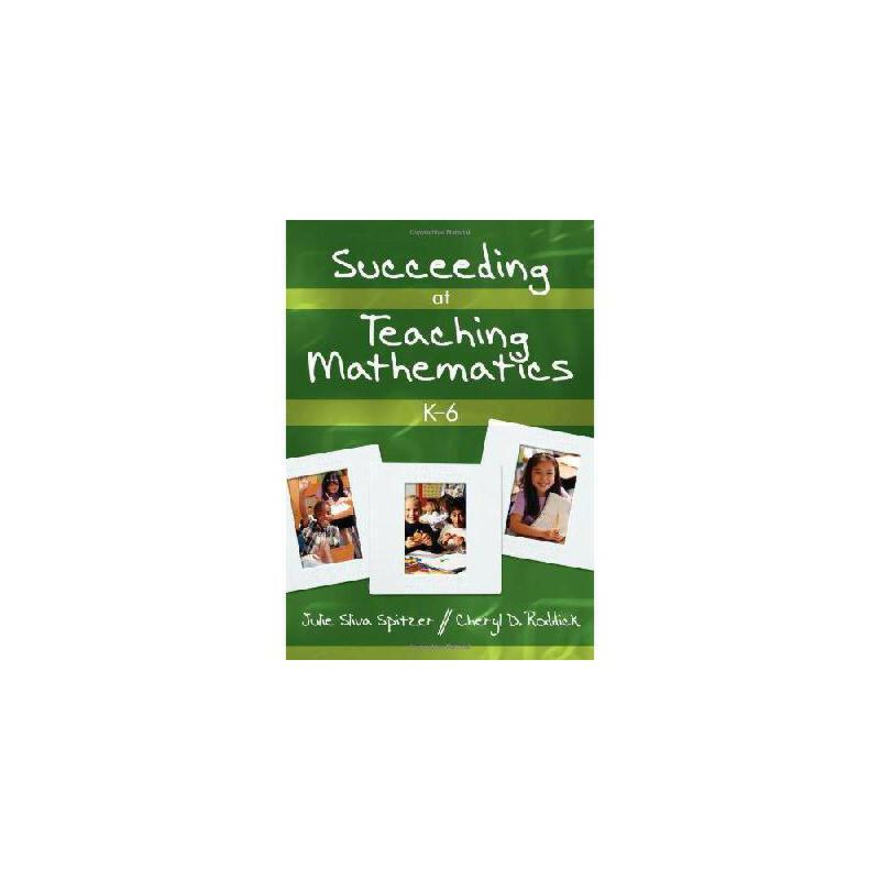 【预订】Succeeding at Teaching Mathematics, K-69781412927659 美国库房发货,通常付款后3-5周到货!
