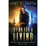 预订 Dying for a Living [ISBN:9781949577006]