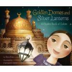 预订 Golden Domes and Silver Lanterns: A Muslim Book of Color