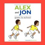 预订 Jon and Alex: Goes to School [ISBN:9781105623837]