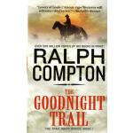 【预订】The Goodnight Trail: The Trail Drive, Book 1