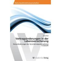 【预订】Vertragsanderungen in Der Lebensversicherung