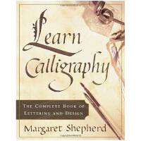英文书法 英文原版 Learn Calligraphy Margaret Shepherd Watson-Guptil