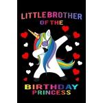 预订 Little Brother of the Birthday Princess: Unicorn Noteboo