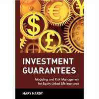 Investment Guarantees: Modeling and Risk Management for Equ
