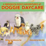 预订 A Brooklyn Dog's Adventures at Doggie Daycare [ISBN:9780