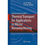 预订 Thermal Transport for Applications in Micro/Nanomachinin