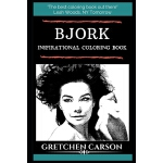预订 Bjork Inspirational Coloring Book [ISBN:9781697690378]