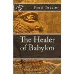 预订 The Healer of Babylon: An epic short history of the worl