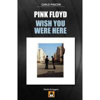 【预订】Pink Floyd - Wish You Were Here: Guida All'ascolto