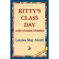 预订 Kitty's Class Day and Other Stories [ISBN:9781421815855]
