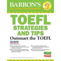 TOEFL Strategies and Tips: Outsmart the TOEFL Ibt【英文原版】托福考试