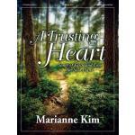 【预订】A Trusting Heart: Songs of Faith and Love for Solo Pian