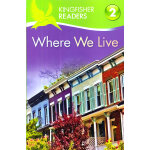 Kingfisher Readers Level 2: Where We Live 我们的居所 ISBN9780753
