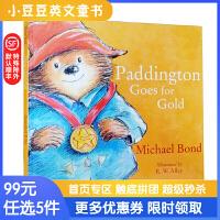 99选5 Paddington Goes for Gold 帕丁顿熊赢金牌 英文原版绘本 英伦漂的生活趣事 平装