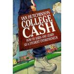 【预订】College Cash How to Earn and Learn as a Student Entrepr
