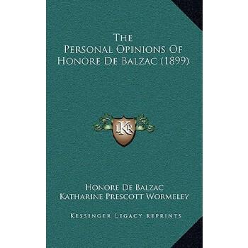 【预订】The Personal Opinions of Honore de Balzac (1899) 预订商品,需要1-3个月发货,非质量问题不接受退换货。