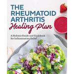 预订 The Rheumatoid Arthritis Healing Plan: A Holistic Guide