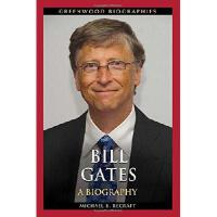 【预订】Bill Gates: A Biography