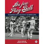 预订 Au jeu/Play Ball: The 50 Greatest Games in the History o