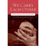 预订 We Carry Each Other: Getting Through Life's Toughest Tim